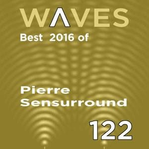 WΛVES #122 - BEST TOF 2016 by SENSURROUND - 18/12/16