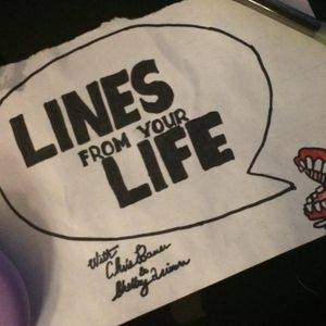 Lines From Your Life #2 - Blake Whitmore