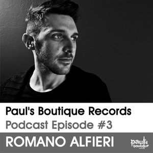 Paul's Boutique Records Podcast #3 Romano Alfieri