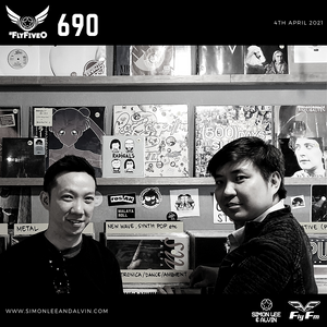 Simon Lee & Alvin - Fly Fm #FlyFiveO 690 (04.04.21)