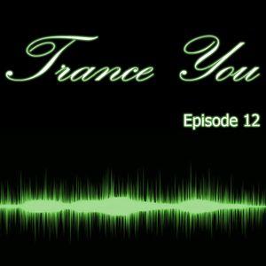 Trance You Episode 12