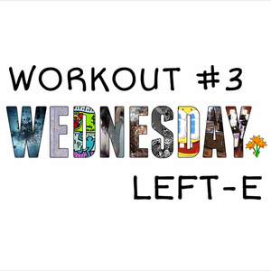 WORKOUT WEDNESDAY EPISODE #3