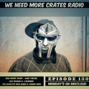 We Need More Crates Radio - Episode 130