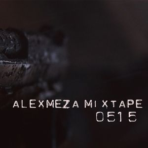 AlexMeza - Mixtape 0515
