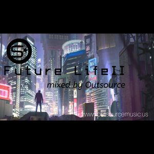 Future Life II Mixed by OutSource