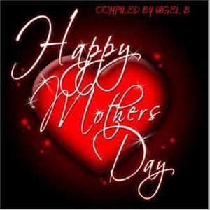 NIGEL B (MOTHERS DAY CD)