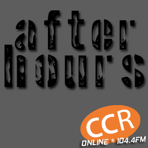 After Hours - #homeofradio - 27/07/17 - Chelmsford Community Radio