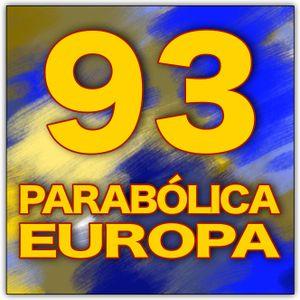 Parabólica Europa #93 (16.07.2016)