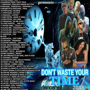cdbanging dont waste time 2018 dancehall mix mp3 by