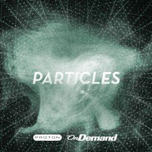 Particles on Proton Radio (2012-08-26) - Summer Nights (Night 2)