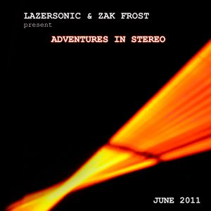 Adventures in Stereo 024 - June 2011 - Part One