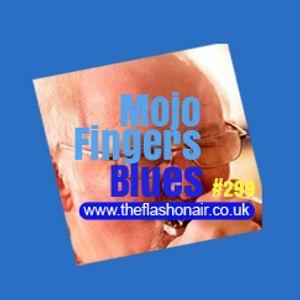 Mojo Fingers Blues Show #299 - 6 Sept 18