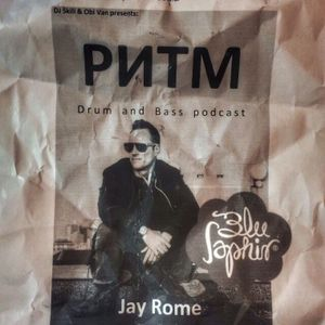 Jay Rome guestmix - Rhtyhm Podcast, Russia (21.05.2017)