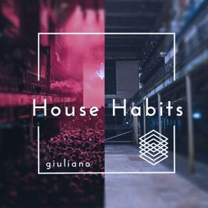 House Habits ep. 2 [Tech House Session]