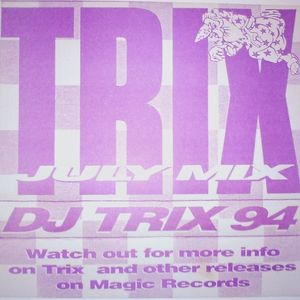 DJ Trix - July 1994 - Side A