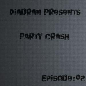 Diadran - Party Crash #02