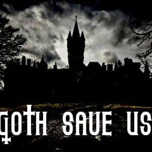 Goth Save Us
