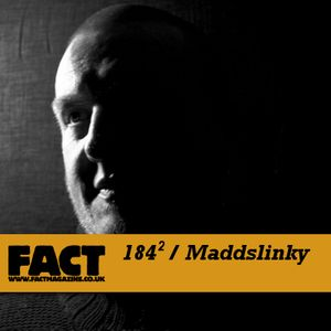 FACT Mix 184 (2): Maddslinky