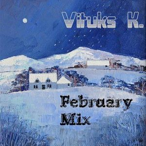 VituksK - February Mix