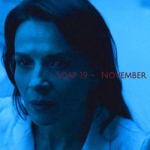Soap 19 - November