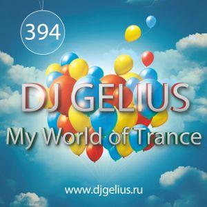DJ GELIUS - My World of Trance #394 (20.03.2016) MWOT 394