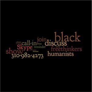 The Breakbeat: Black Atheist Roll Call & Mixed Topics