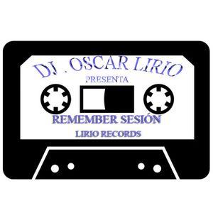 DJ . OSCAR LIRIO REMEMBER AGOSTO - 2014