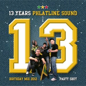 Phlatline Sound - Party Shot (13th Anniversary Mix) 2012