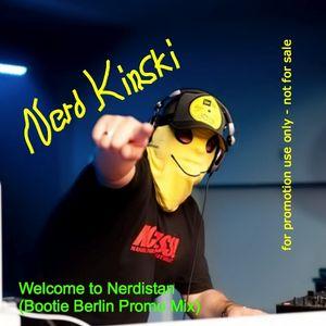 Nerd Kinski - Welcome to Nerdistan (Bootie Berlin Promo Mix)