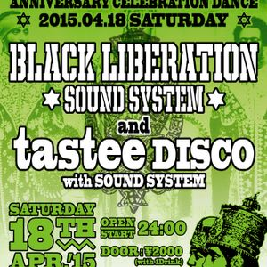 BLACK LIBERATION SOUND SYSTEM at ERA SHIMOKITAZAWA 2015.4.18
