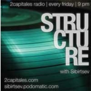 Structure Radio Show 007 (2Capitales Radio, Paris) fresh'n'exclusive by Kristina Vixen (18.03.2011)