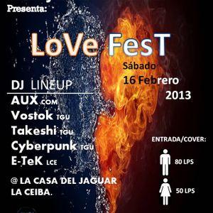 Takeshi Tong (Dragon King) (0-13min) B2B E-TeK (13min-62min) live @ Love Fest 2013 La Ceiba