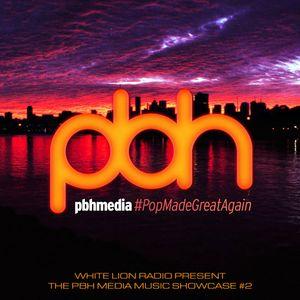 The PBH Media Music Showcase #2