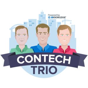 #ConTechTrio Podcast Episode 1.8 - #Construction Tech News, Project Photo Apps, Drone Racing, Interv