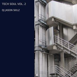 Tech Soul Mix Vol 2