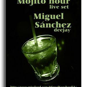mojito hour... [live set] Miguel Sanchez deejay
