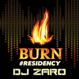 BURN RESIDENCY 2017 - DJ Zaro