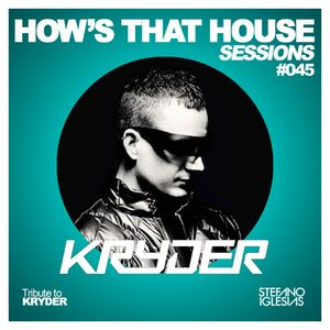 #045 HTH Sessions Tribute to KRYDER - Stefano Iglesias (11-07-2014)