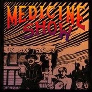 Austin Edwards - The Medicine Show