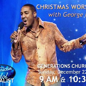 CHRISTMAS WORSHIP with George Huff