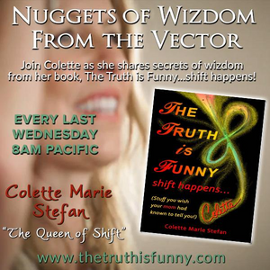 The Queen of Shift is in the House with Nuggets of Wizdom!