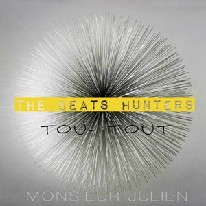 TOU-TOUT by THE BEATS HUNTERS MIXED by MONSIEUR JULIEN