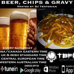 TBFM Show: Beer, Chips & Gravy - Saturday July 16th, 2016