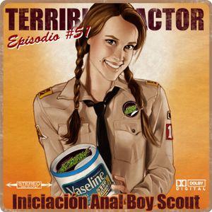"""Episodio #51 """"Iniciación anal Boy Scout"""""""