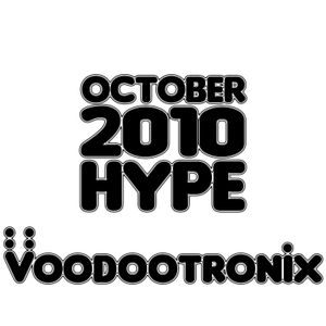 October 2010 Hype