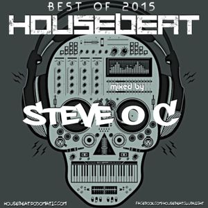 HouseBeat With Steve O C - Best of 2015