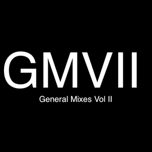 You Be General - General Mixes Vol. II