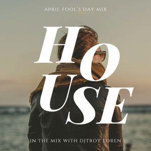 April Fool's House Mix
