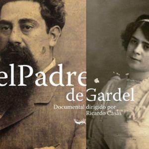 """Entrevista a Ricardo Casas, director del documental """"El padre de Gardel"""", Yo te lo Dije, 14 marzo"""