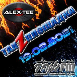 Tanzploschadka - SEASON 2021 -19.02.2021 - part 2 - mixed by Alex-Tee
